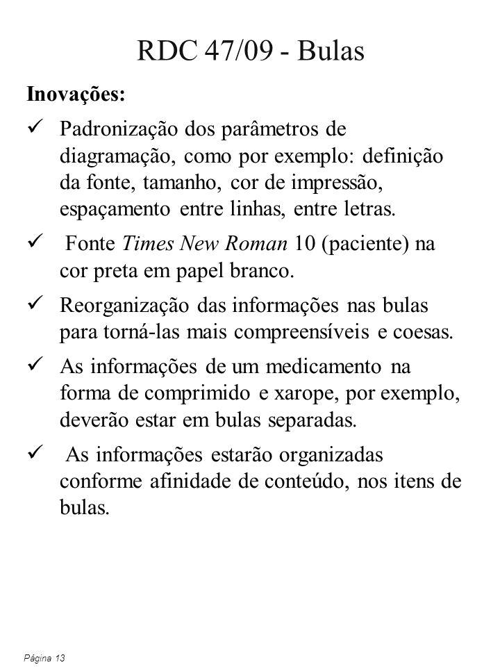 Inovações: Padronização dos parâmetros de diagramação, como por exemplo: definição da fonte, tamanho, cor de impressão, espaçamento entre linhas, entr