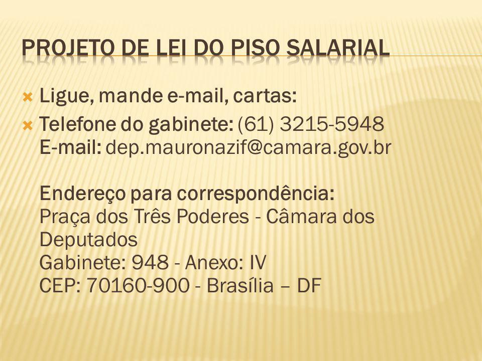  Ligue, mande e-mail, cartas:  Telefone do gabinete: (61) 3215-5948 E-mail: dep.mauronazif@camara.gov.br Endereço para correspondência: Praça dos Três Poderes - Câmara dos Deputados Gabinete: 948 - Anexo: IV CEP: 70160-900 - Brasília – DF
