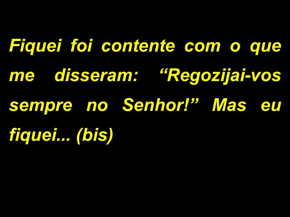 - Senhor, eu não sou digno(a) de que entreis em minha morada mas dizei uma palavra e serei salvo(a)!