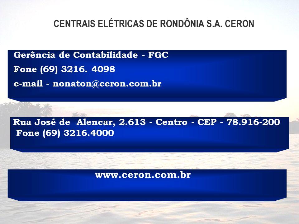 www.ceron.com.br Gerência de Contabilidade - FGC Fone (69) 3216.