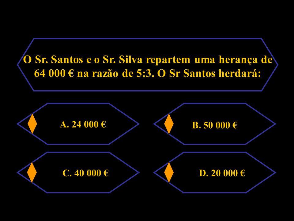 O Sr.Santos e o Sr. Silva repartem uma herança de 64 000 € na razão de 5:3.