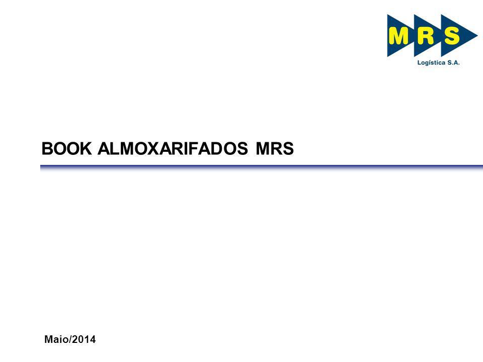 BOOK ALMOXARIFADOS MRS Maio/2014