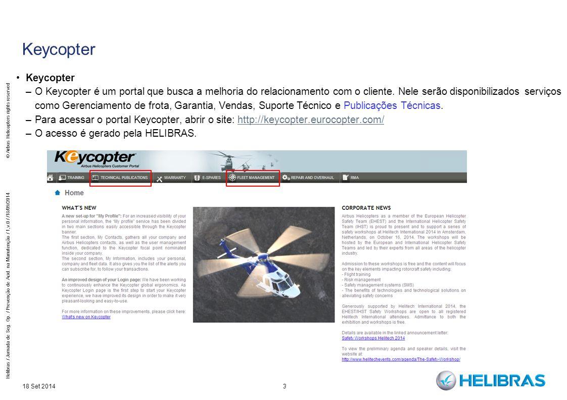 4 Keycopter – Technical Publications 18 Set 2014 Helibras / Jornada de Seg.
