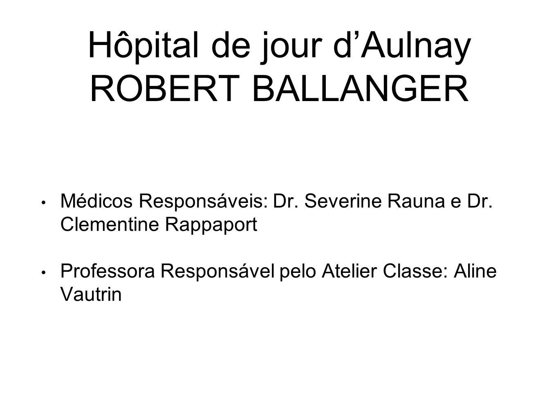 Médicos Responsáveis: Dr.Severine Rauna e Dr.