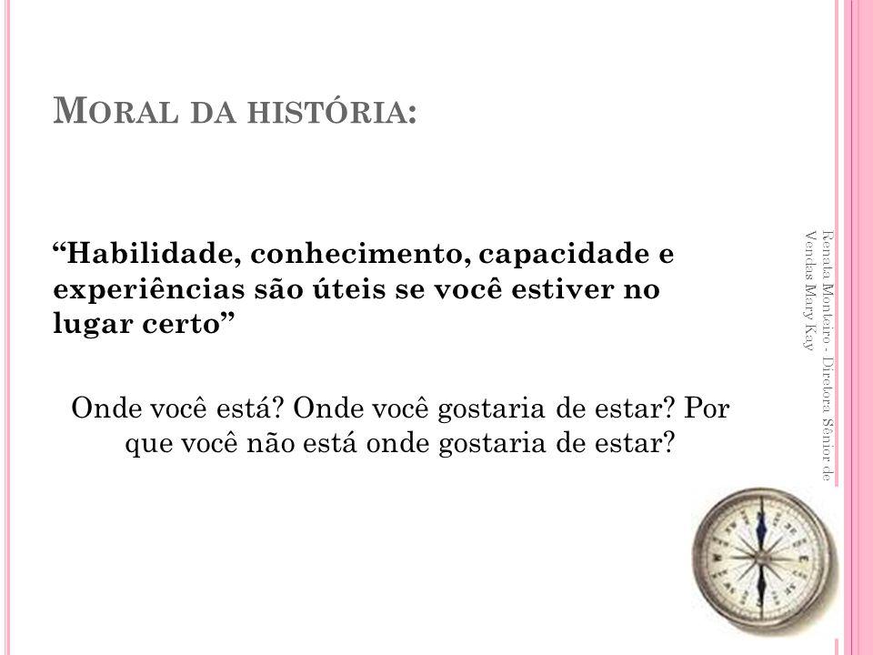 C LIENTE QUE PRECISA DAR UMA RENOVADA NA PELE, QUE SEMPRE PARECE CANSADA !.