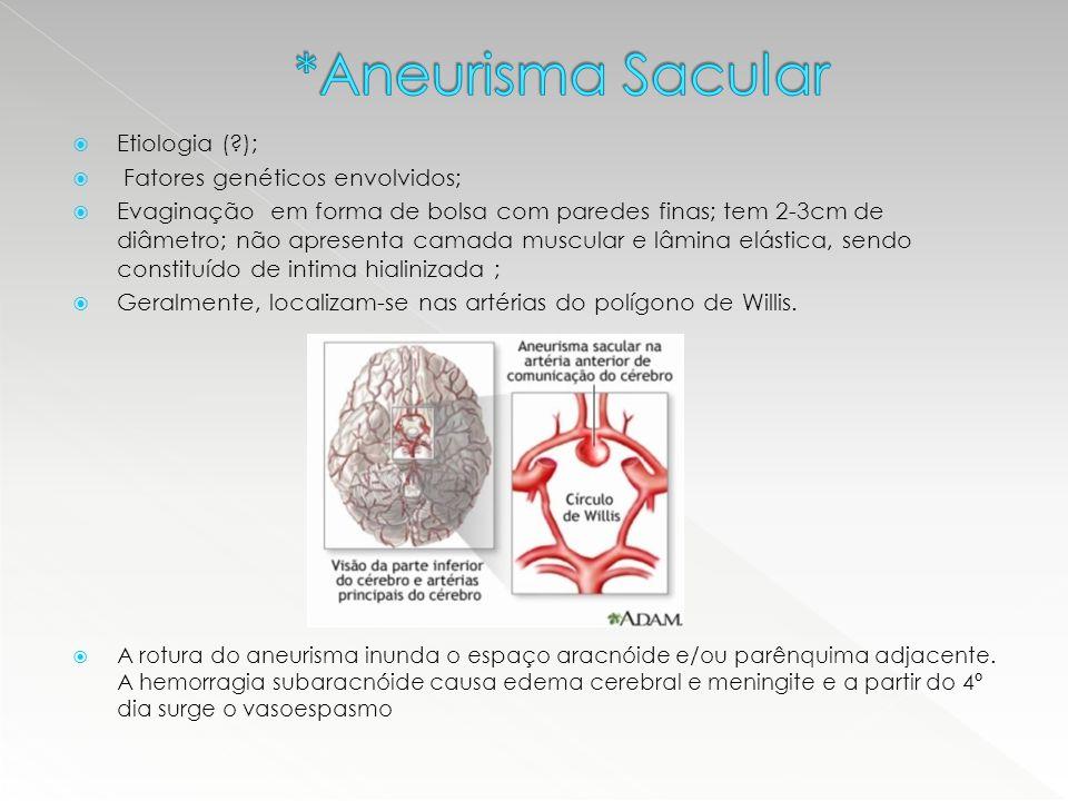  Quadro clínico: cefaleia holocraniana de início súbito e forte intensidade, podendo evoluir para sincope.