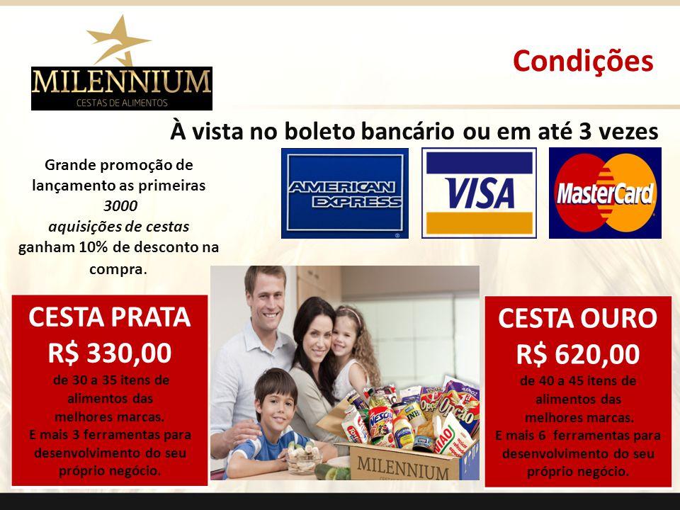 CESTA PRATA R$ 330,00 de 30 a 35 itens de alimentos das melhores marcas. E mais 3 ferramentas para desenvolvimento do seu próprio negócio. CESTA OURO