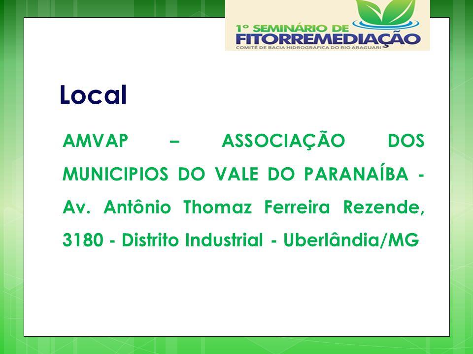Local AMVAP – ASSOCIAÇÃO DOS MUNICIPIOS DO VALE DO PARANAÍBA - Av. Antônio Thomaz Ferreira Rezende, 3180 - Distrito Industrial - Uberlândia/MG