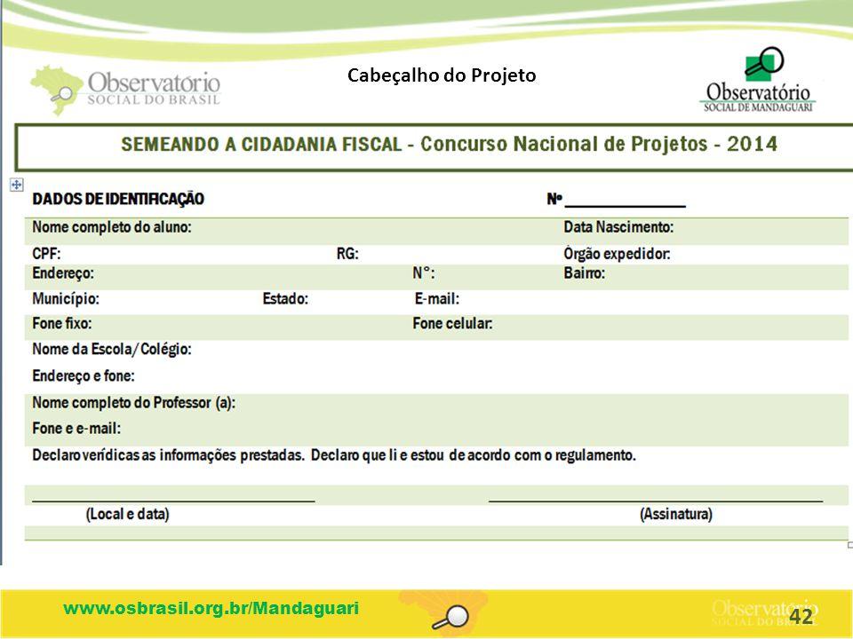 www.osbrasil.org.br/Mandaguari Cabeçalho do Projeto 42