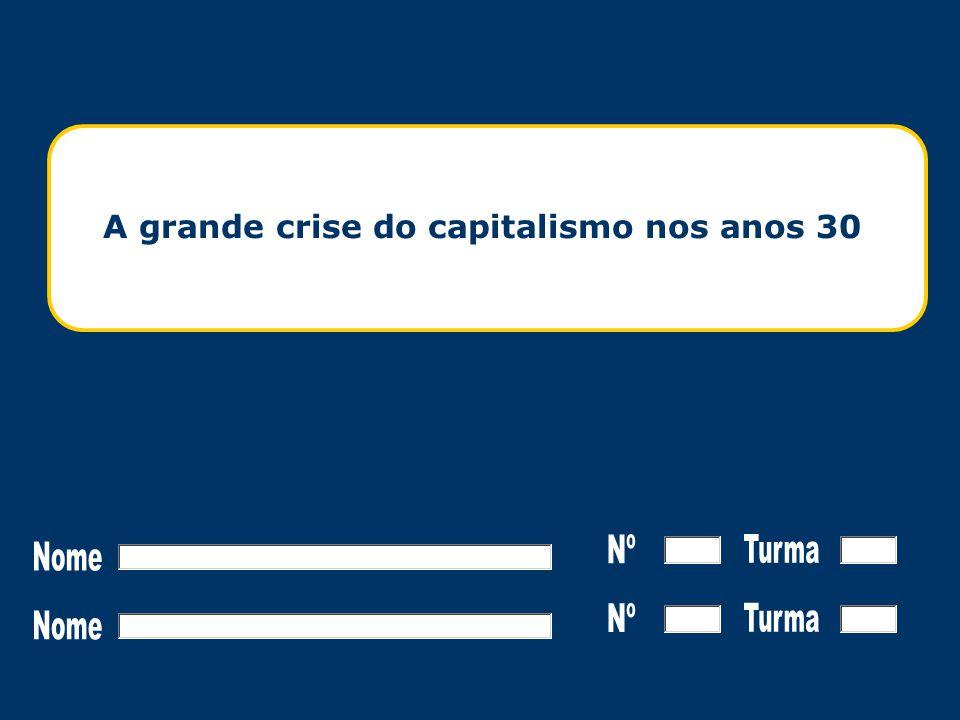 Questões Instruções  Como se explica que após a prosperidade americana dos anos 20 se instalasse a crise.