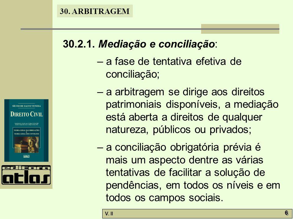 30.ARBITRAGEM V. II 17 30.7. Dos árbitros: – conforme o art.