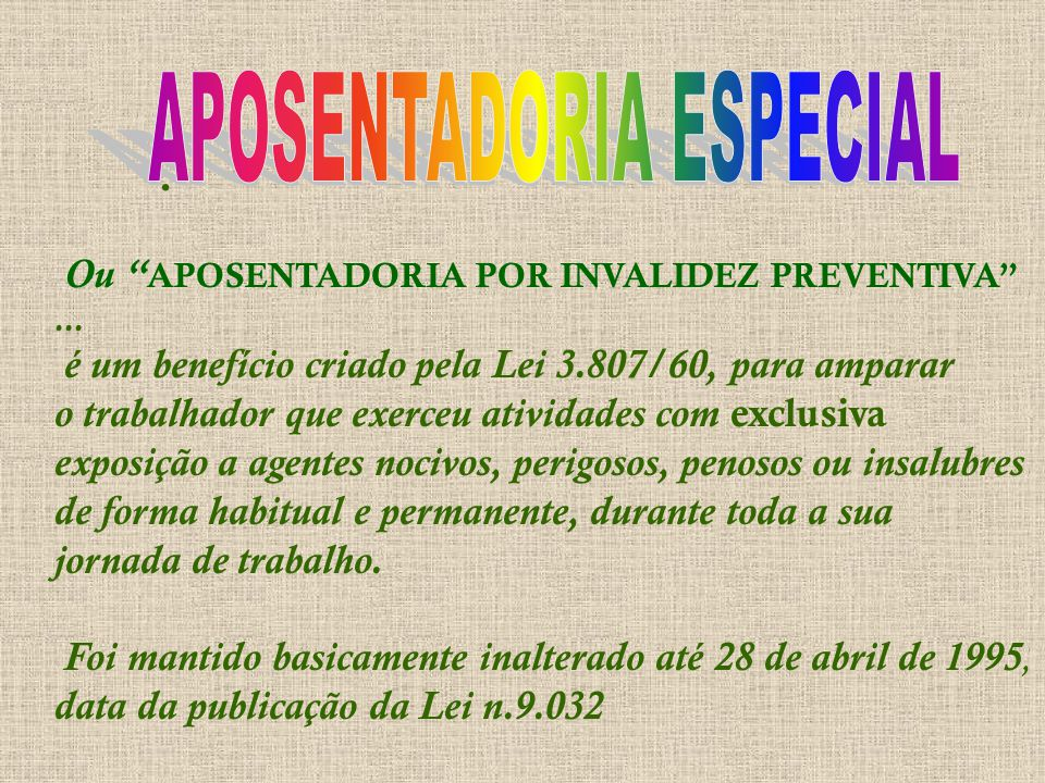 Ou APOSENTADORIA POR INVALIDEZ PREVENTIVA ...