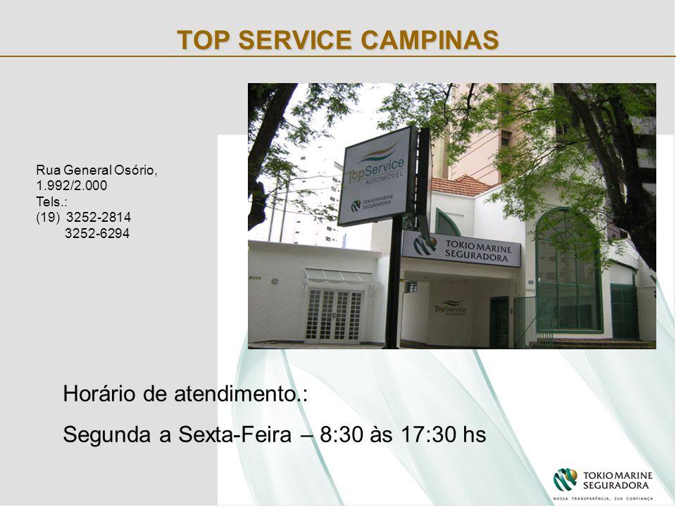TOP SERVICE CAMPINAS Rua General Osório, 1.992/2.000 Tels.: (19) 3252-2814 3252-6294 Horário de atendimento.: Segunda a Sexta-Feira – 8:30 às 17:30 hs
