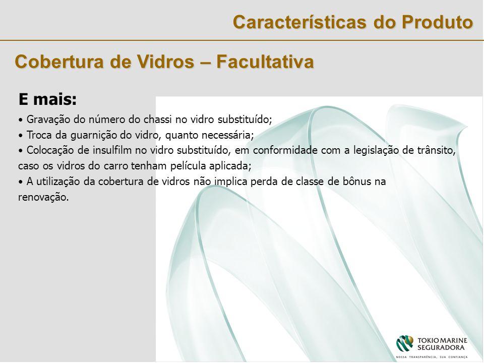 Características do Produto Por que contratar a cobertura de vidros .