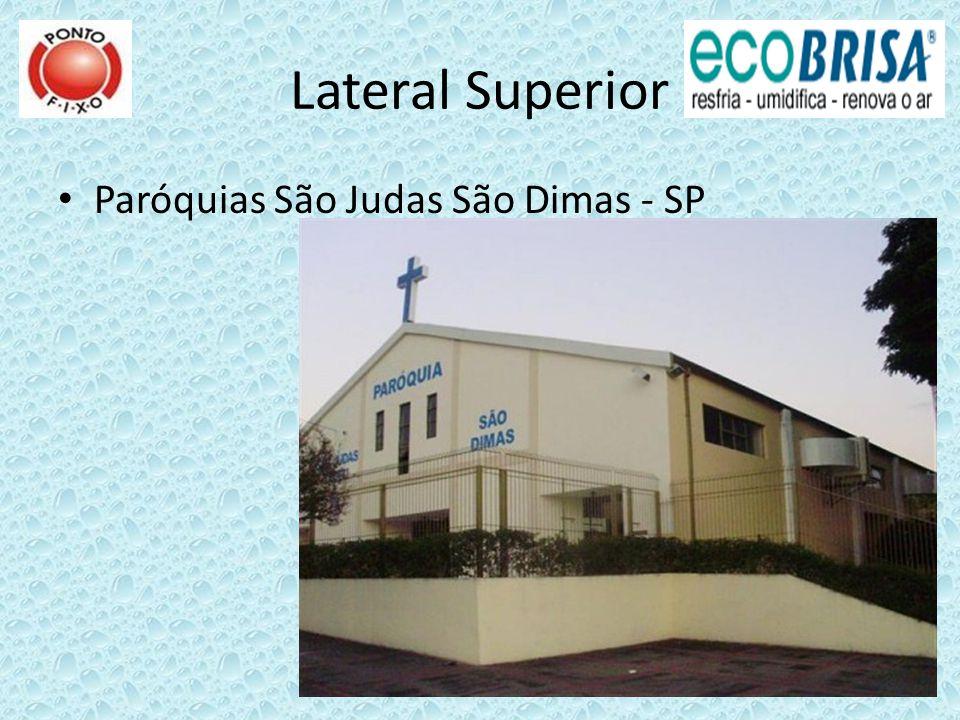 Lateral Superior Paróquias São Judas São Dimas - SP