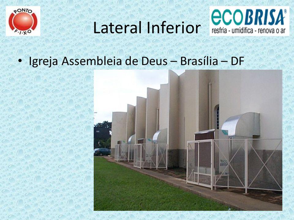 Lateral Inferior Igreja Assembleia de Deus – Brasília – DF