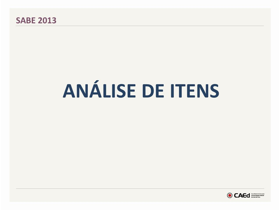 ANÁLISE DE ITENS SABE 2013