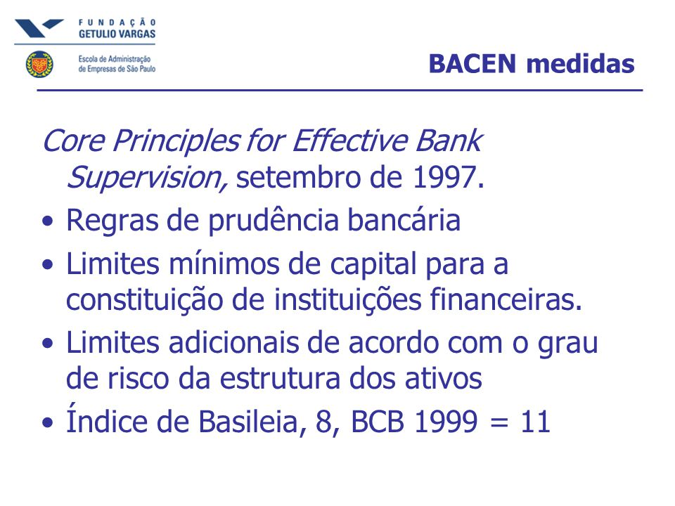 BACEN medidas Core Principles for Effective Bank Supervision, setembro de 1997.