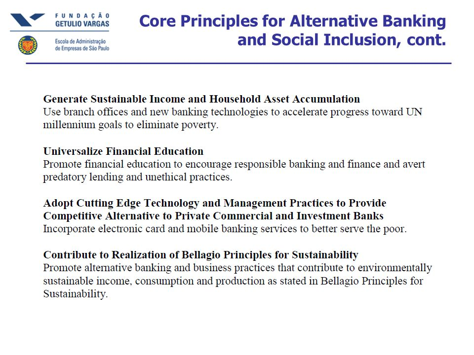 Core Principles for Alternative Banking and Social Inclusion, cont.