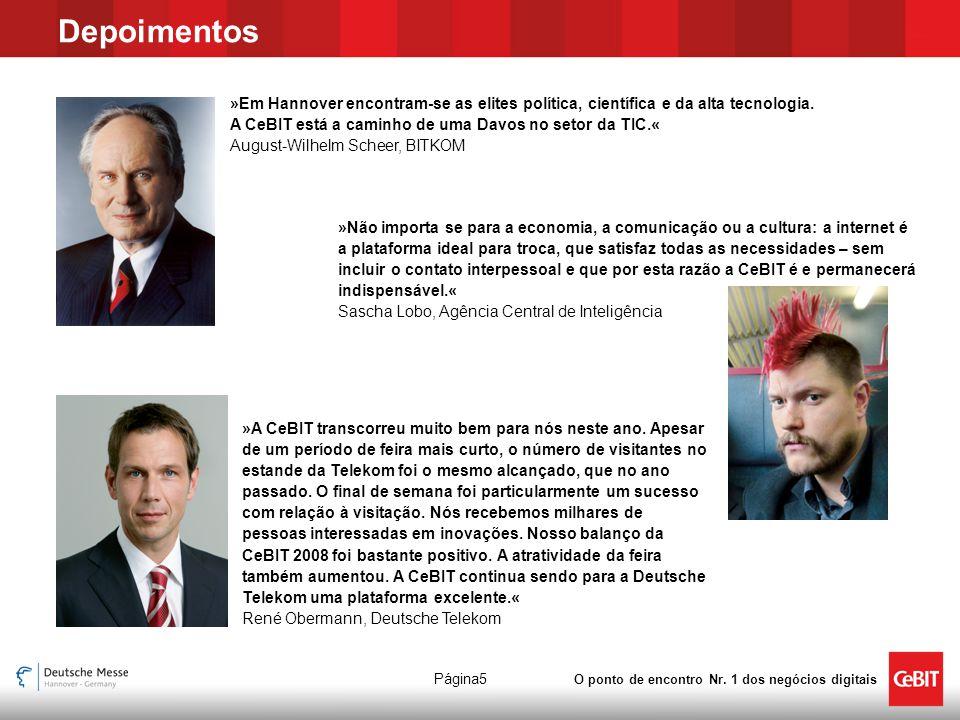 O ponto de encontro Nr.1 dos negócios digitais Página26 A CeBIT apresenta as atuais tendências.