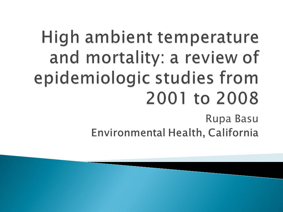 Rupa Basu Environmental Health, California