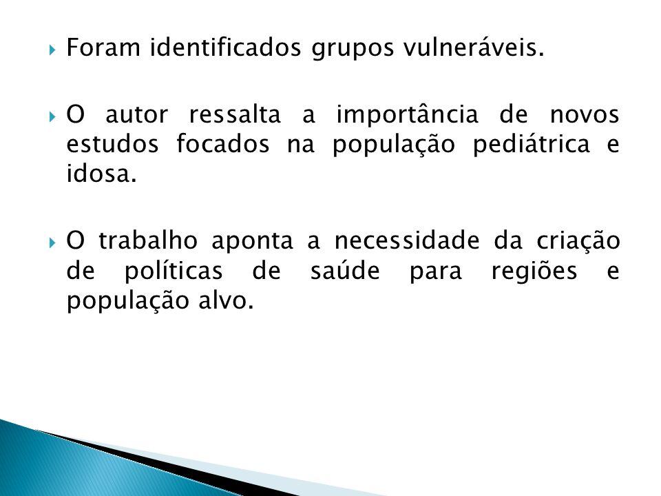  Foram identificados grupos vulneráveis.