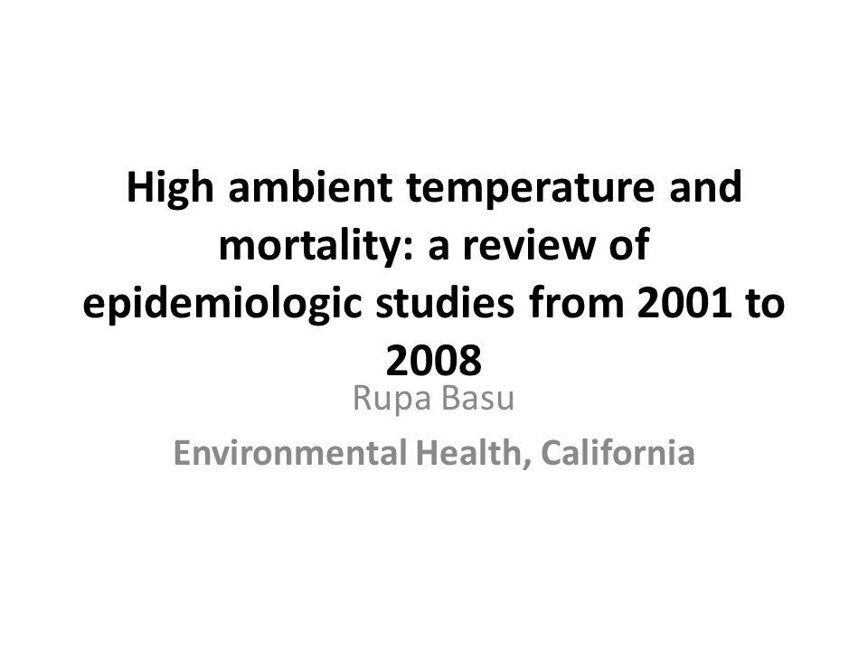 Introdução A maioria dos estudos anteriores sobre temperatura ambiental e mortalidade não levaram em conta a poluição.