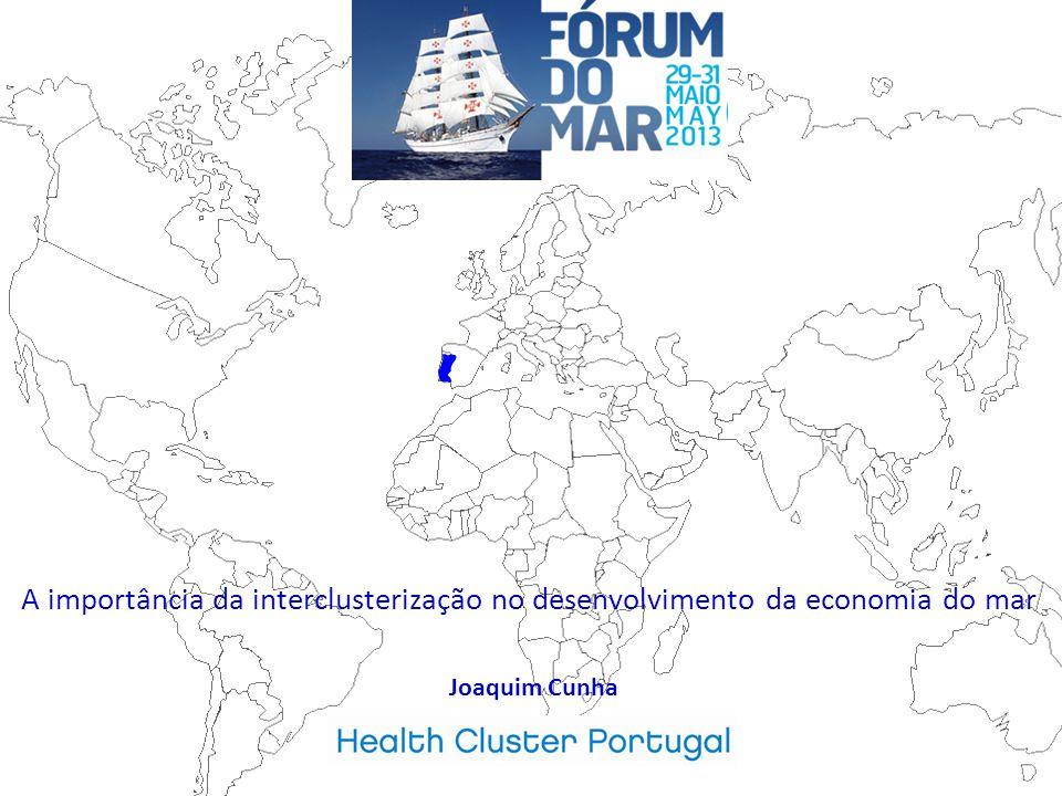Joaquim Cunha A importância da interclusterização no desenvolvimento da economia do mar
