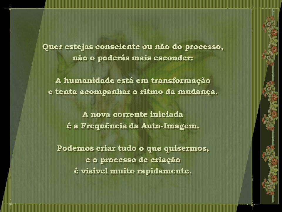 Frequência da Auto-Imagem Portal: Keys of the Arcturians Frequência da Auto-Imagem Portal: Keys of the Arcturians