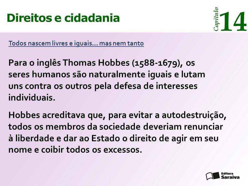 Direitos e cidadania 14 Capítulo Todos nascem livres e iguais...