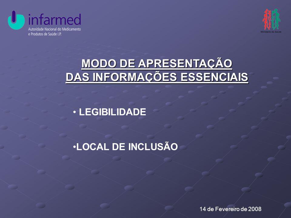 MODO DE APRESENTAÇÃO DAS INFORMAÇÕES ESSENCIAIS LEGIBILIDADE LOCAL DE INCLUSÃO