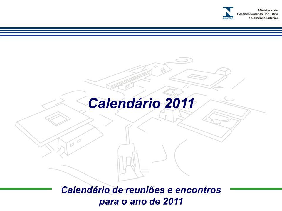 Marca do evento Calendário de reuniões e encontros para o ano de 2011 Calendário 2011