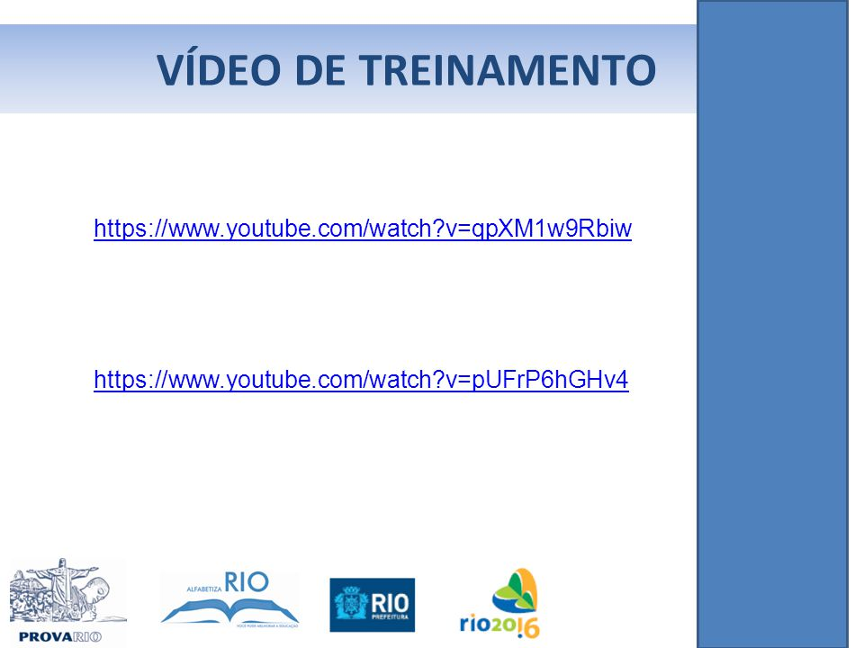 VÍDEO DE TREINAMENTO https://www.youtube.com/watch?v=qpXM1w9Rbiw https://www.youtube.com/watch?v=pUFrP6hGHv4