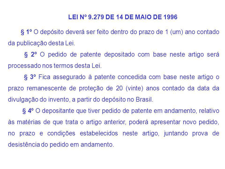 § 1º O depósito deverá ser feito dentro do prazo de 1 (um) ano contado da publicação desta Lei.
