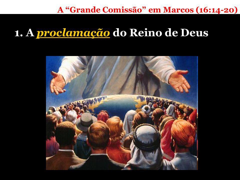 1.A proclamação do Reino de Deus 1.1. Reino e proclama ç ão 1.2.