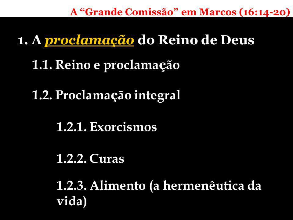 A Grande Comissão em Marcos (16:14-20) 2. A confrontação de poderes