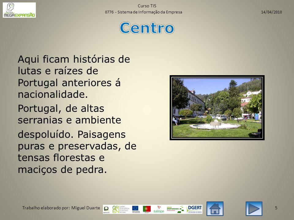 Aqui ficam histórias de lutas e raízes de Portugal anteriores á nacionalidade.