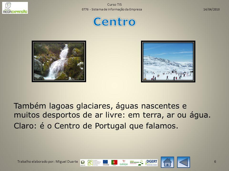 Também lagoas glaciares, águas nascentes e muitos desportos de ar livre: em terra, ar ou água.