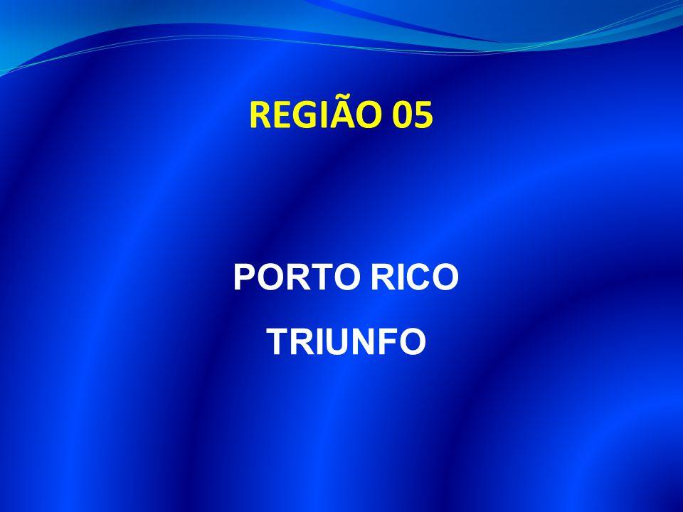REGIÃO 05 PORTO RICO TRIUNFO