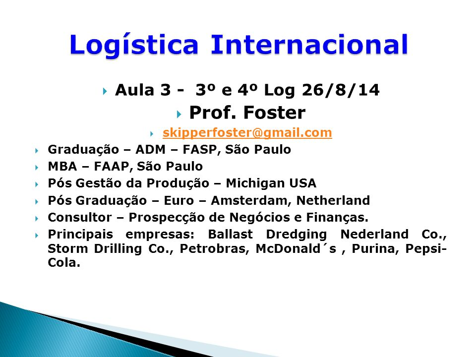  Aula 3 - 3º e 4º Log 26/8/14  Prof.