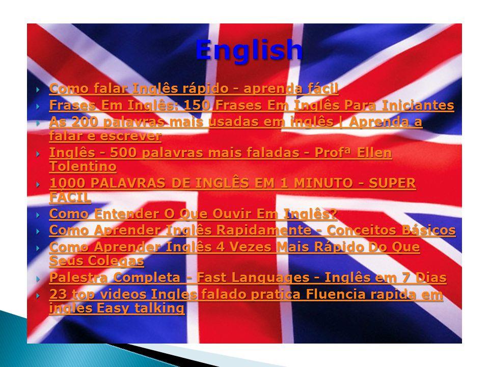  Como falar Inglês rápido - aprenda fácil Como falar Inglês rápido - aprenda fácil Como falar Inglês rápido - aprenda fácil  Frases Em Inglês: 150 Frases Em Inglês Para Iniciantes Frases Em Inglês: 150 Frases Em Inglês Para Iniciantes Frases Em Inglês: 150 Frases Em Inglês Para Iniciantes  As 200 palavras mais usadas em inglês | Aprenda a falar e escrever As 200 palavras mais usadas em inglês | Aprenda a falar e escrever As 200 palavras mais usadas em inglês | Aprenda a falar e escrever  Inglês - 500 palavras mais faladas - Profª Ellen Tolentino Inglês - 500 palavras mais faladas - Profª Ellen Tolentino Inglês - 500 palavras mais faladas - Profª Ellen Tolentino  1000 PALAVRAS DE INGLÊS EM 1 MINUTO - SUPER FÁCIL 1000 PALAVRAS DE INGLÊS EM 1 MINUTO - SUPER FÁCIL 1000 PALAVRAS DE INGLÊS EM 1 MINUTO - SUPER FÁCIL  Como Entender O Que Ouvir Em Inglês.