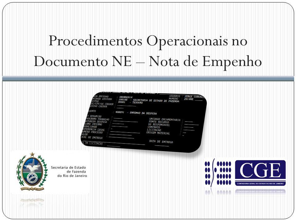 Procedimentos Operacionais no Documento NE – Nota de Empenho