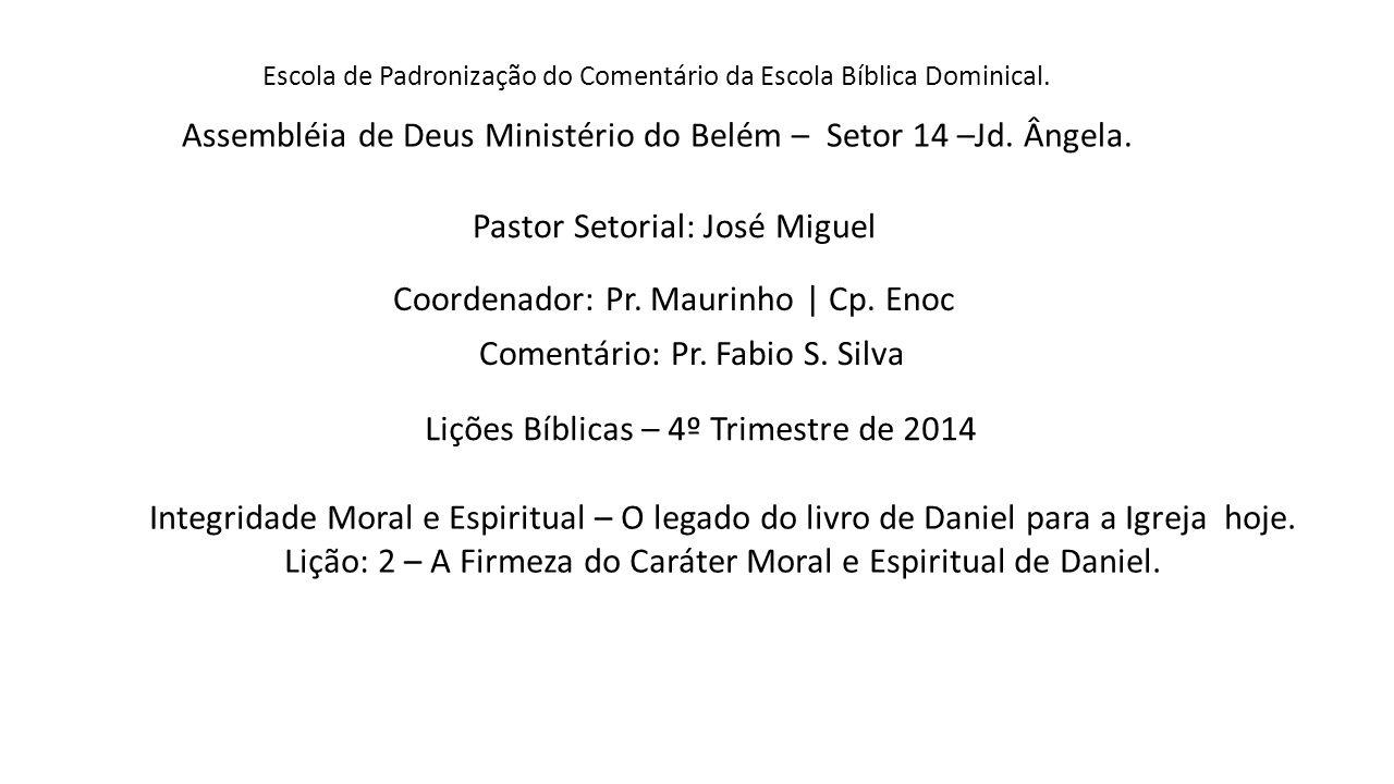 Escola de Padronização do Comentário da Escola Bíblica Dominical.