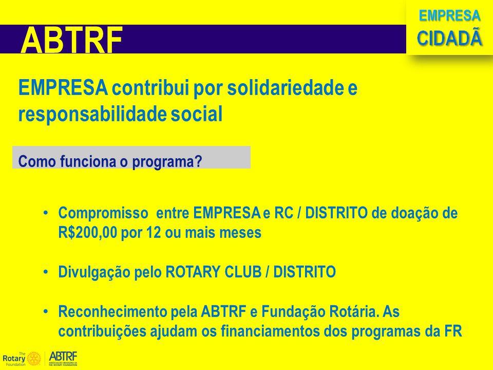 ABTRF EMPRESA contribui por solidariedade e responsabilidade social Como funciona o programa.