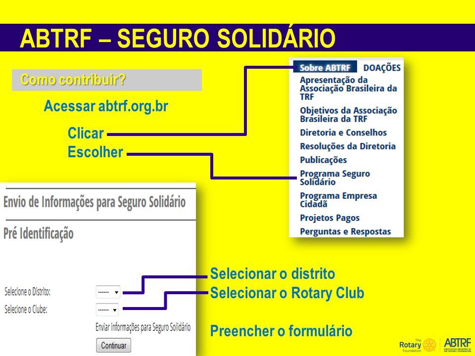 ABTRF – SEGURO SOLIDÁRIO Como contribuir.