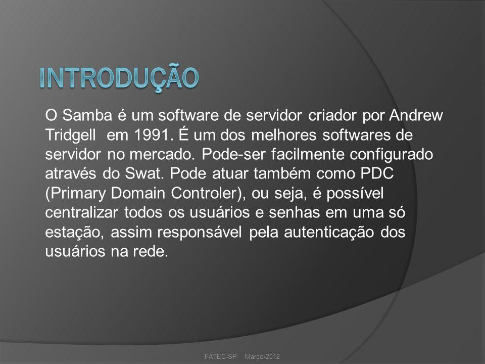 O Samba é um software de servidor criador por Andrew Tridgell em 1991.