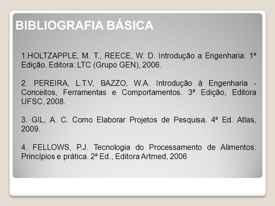 BIBLIOGRAFIA BÁSICA 1.HOLTZAPPLE, M.T., REECE, W.