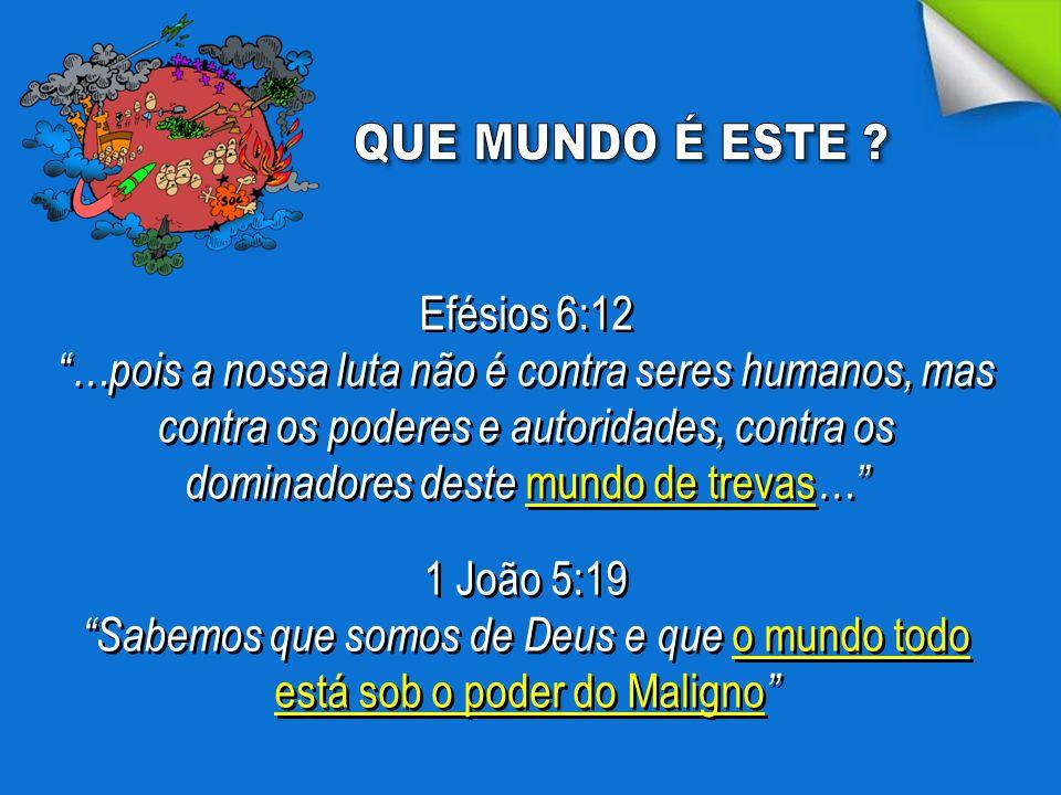 """Efésios 6:12 """"…pois a nossa luta não é contra seres humanos, mas contra os poderes e autoridades, contra os dominadores deste mundo de trevas …"""" Efési"""