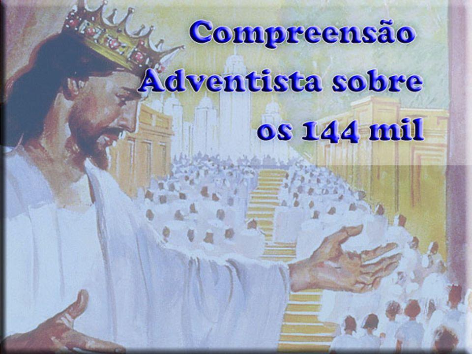 A compreensão adventista sobre os 144 mil