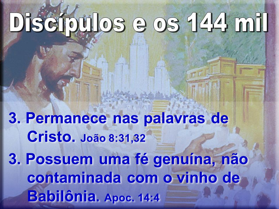 3.Permanece nas palavras de Cristo. João 8:31,32 3.